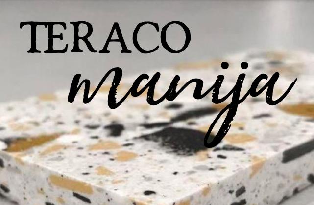 Teraco manija - pregled teraco keramike